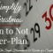 A Simple Christmas: Plan to Not Over-Plan