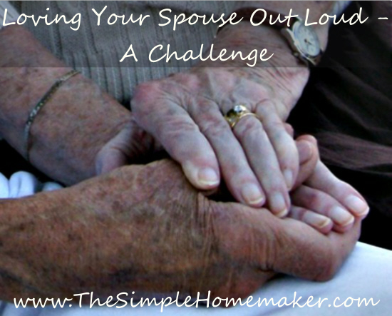 Loving Your Spouse Out Loud - A Challenge
