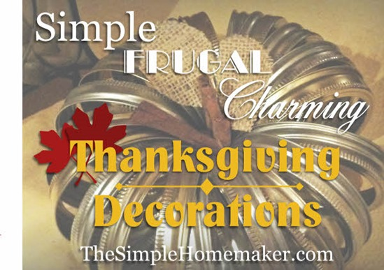 Simple, Frugal, and Charming Thanksgiving Decorating Ideas | The Simple Homemaker
