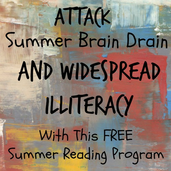 Attack Summer Brain Drain and Widespread Illiteracy with This Free Summer Reading Program