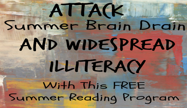 Fight Summer Brain Drain and Illiteracy at the Same Time