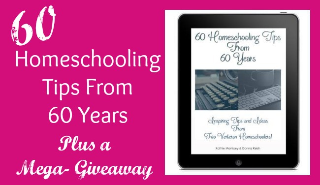 60 Homeschooling Tips From 60 Years of Homeschooling