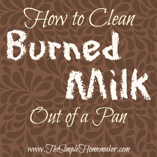 How to Clean Burned Milk Out of a Pan