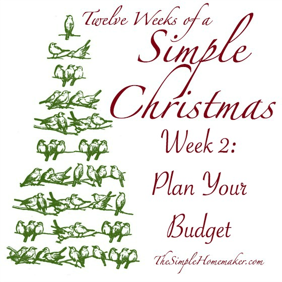 Twelve Weeks of Simple Christmas -- Week 2: Plan Your Budget