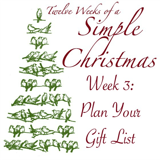 Twelve Weeks of Simple Christmas - Week 3: Plan Your Gift List