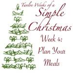 Twelve Weeks of Simple Christmas - Week 4- Plan Your Meals