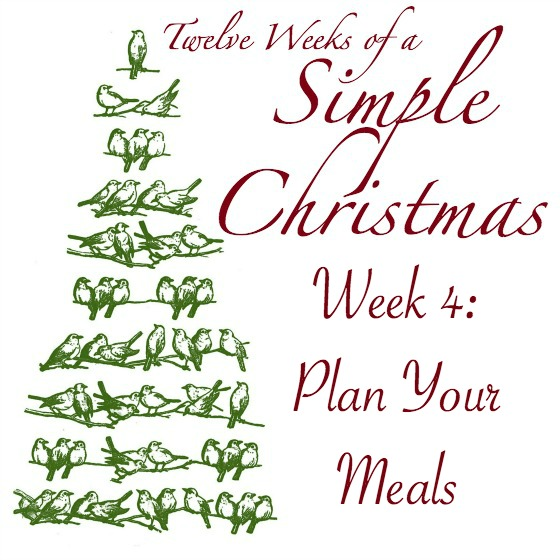 Twelve Weeks of Simple Christmas - Week 4: Plan Your Meals