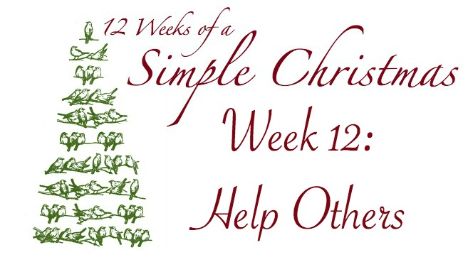 Twelve Weeks of a Simple Christmas -- Week 12