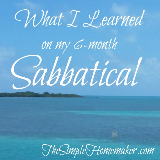 What I Learned on my 6-Month Sabbatical
