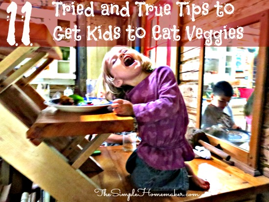 11 Tips From a Mama of 8 to Get Kids to Eat Veggies