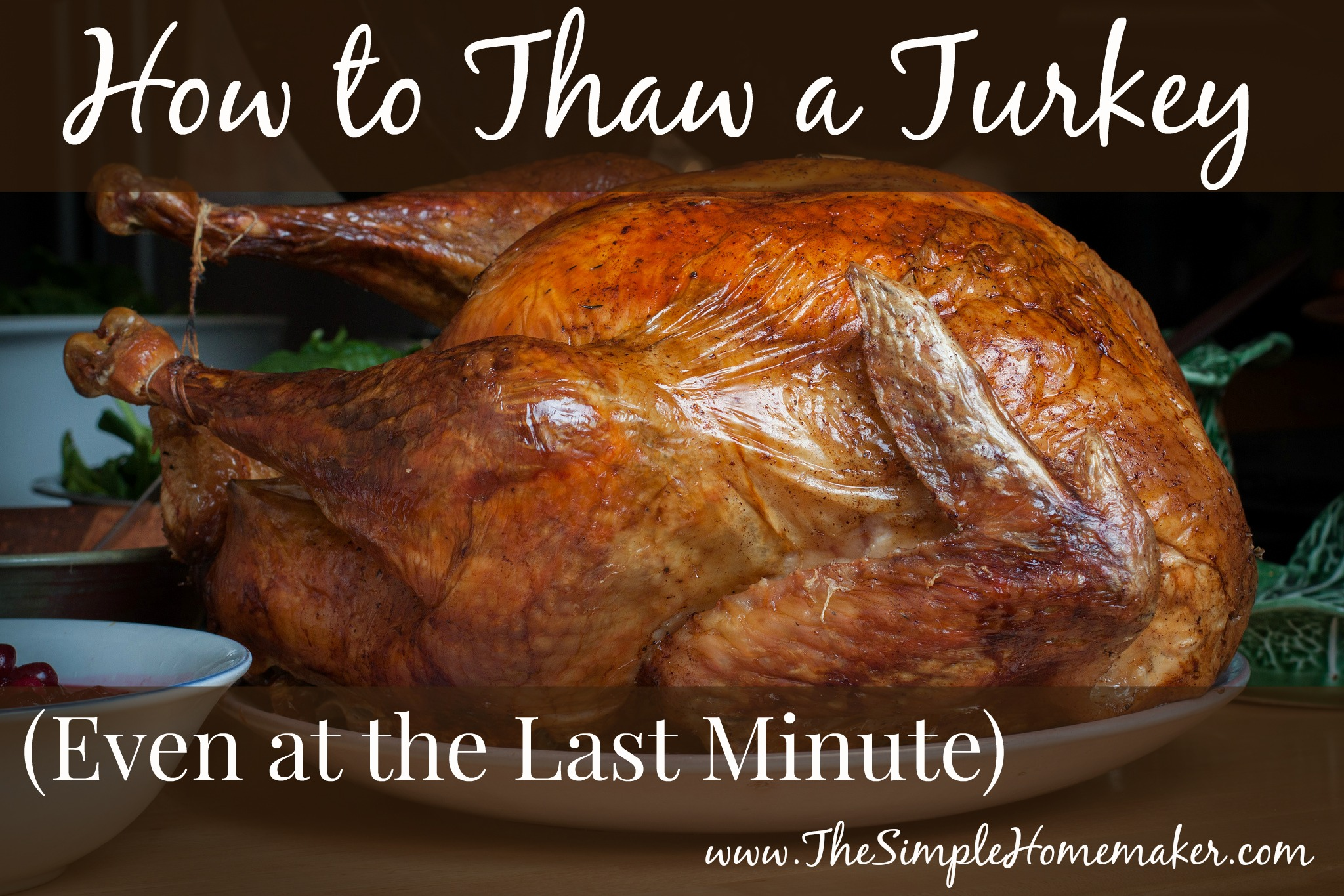 How To Thaw a Turkey (Even at the Last Minute)