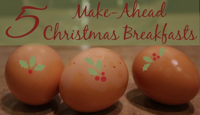 5 Make-Ahead Christmas Morning Breakfast Recipes
