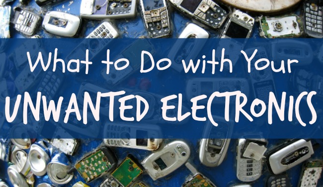 What to Do With Your Unwanted Electronics