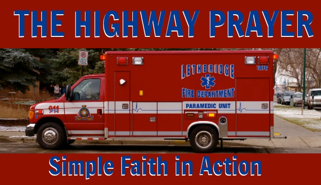 The Highway Prayer–Simple Faith in Practice